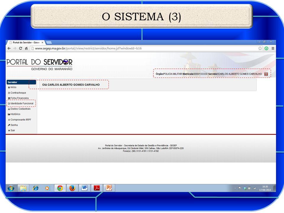 O SISTEMA (3)