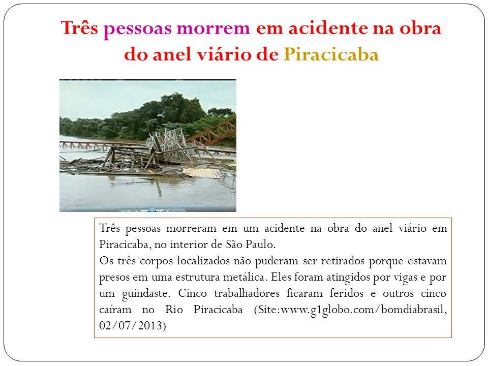 Três pessoas morrem em acidente na obra do anel viário de Piracicaba