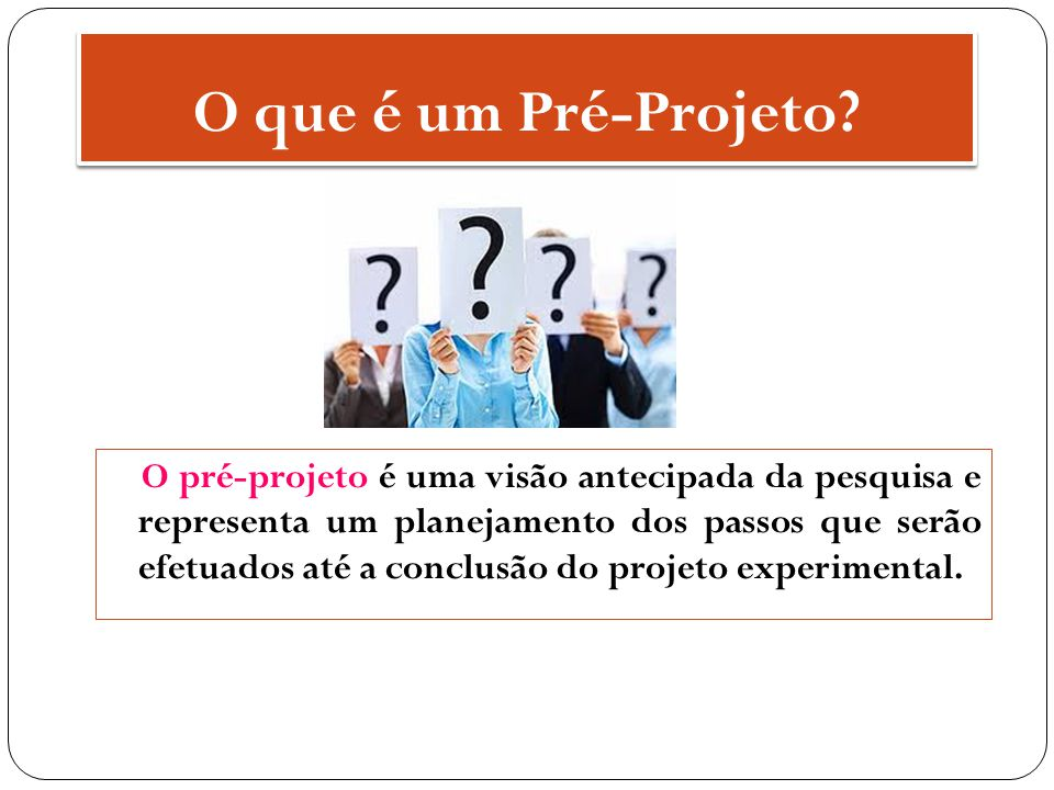 O que é um Pré-Projeto