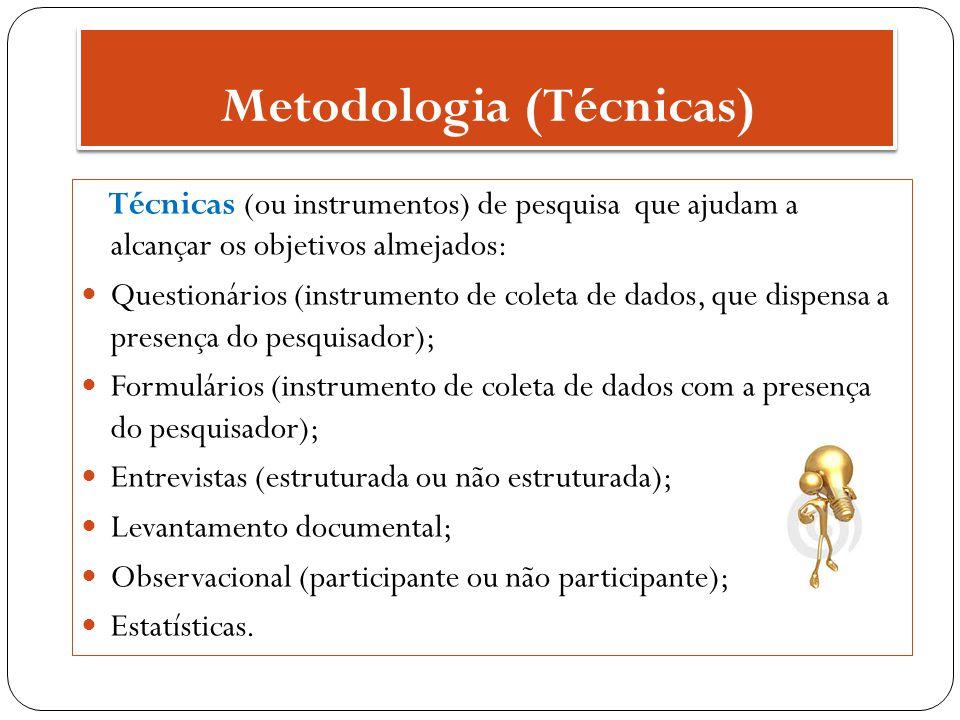 Metodologia (Técnicas)