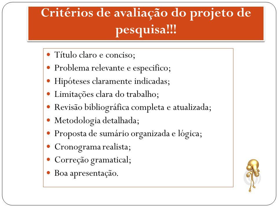 Critérios de avaliação do projeto de pesquisa!!!