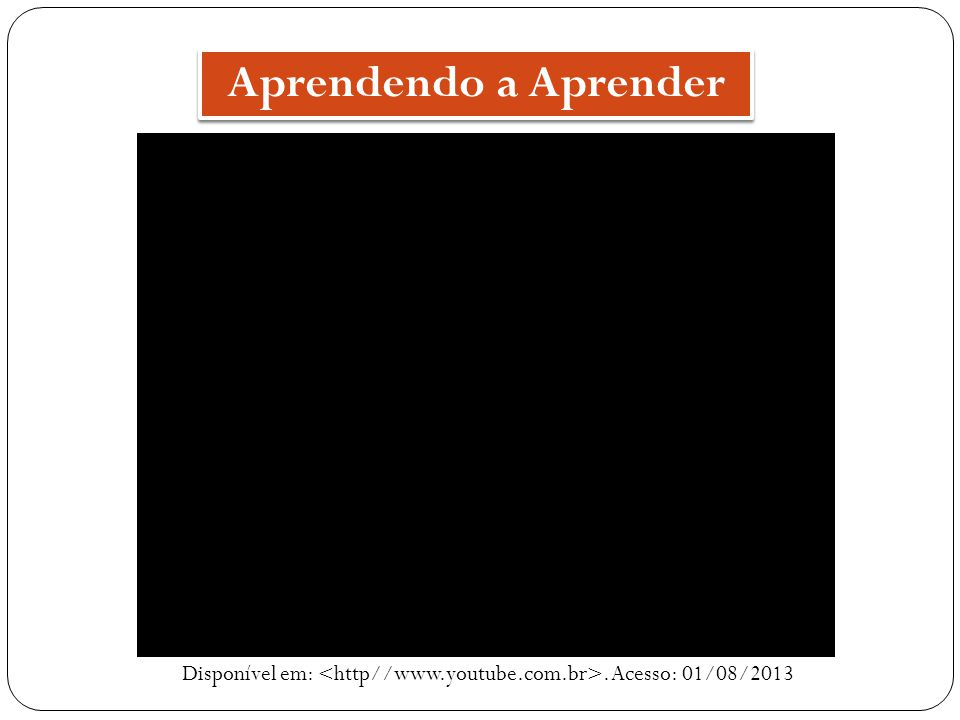 Disponível em: <http//www.youtube.com.br>. Acesso: 01/08/2013