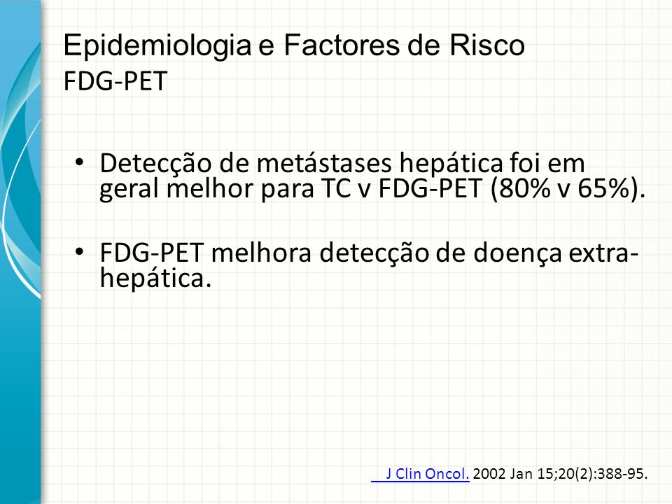 Epidemiologia e Factores de Risco FDG-PET