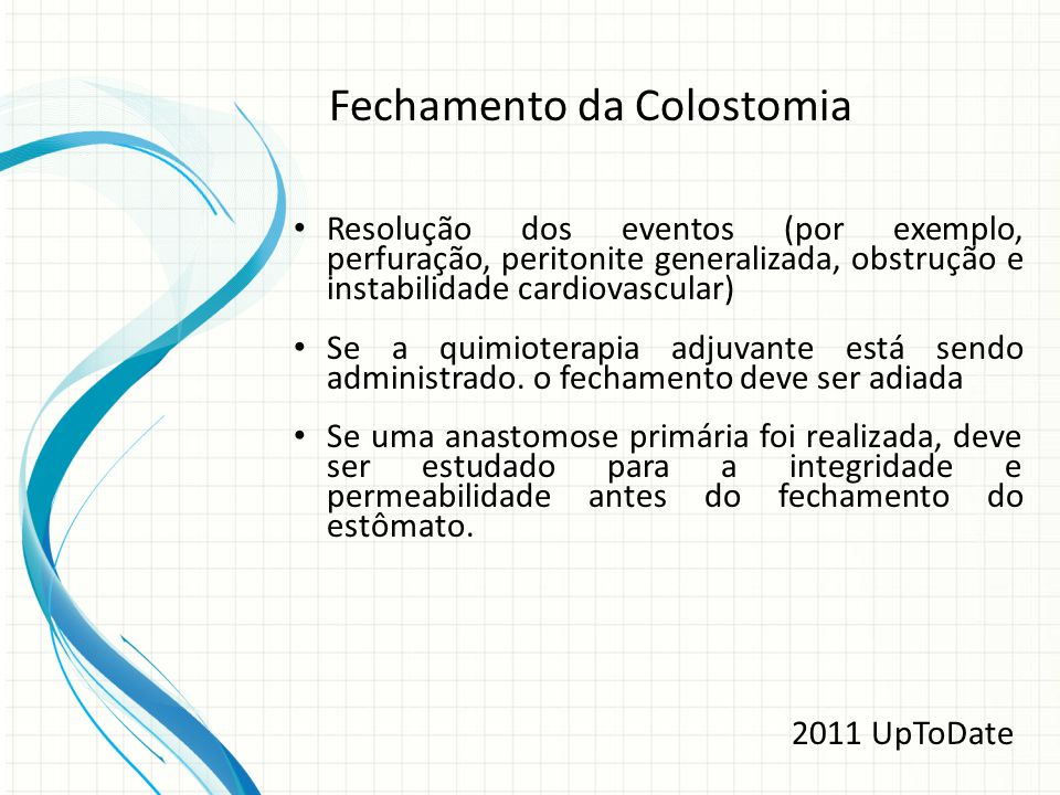 Fechamento da Colostomia