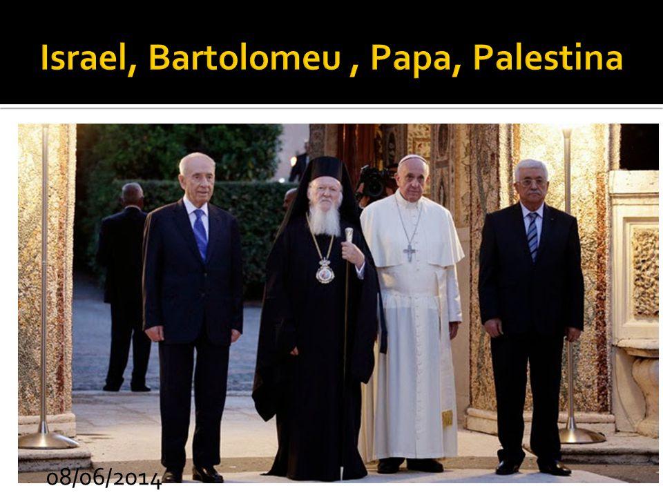 Israel, Bartolomeu , Papa, Palestina