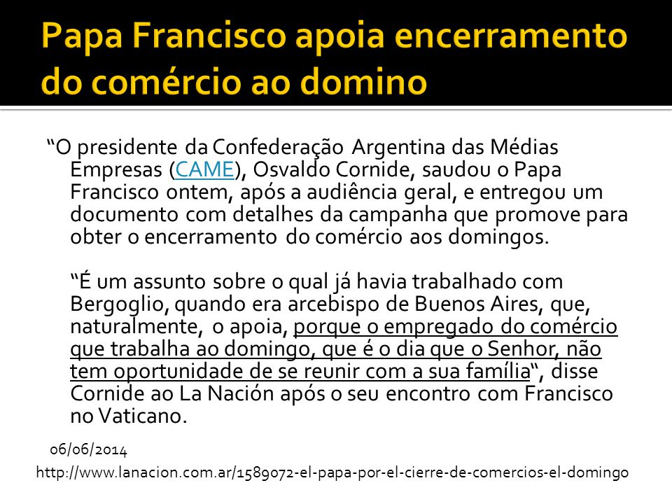 Papa Francisco apoia encerramento do comércio ao domino