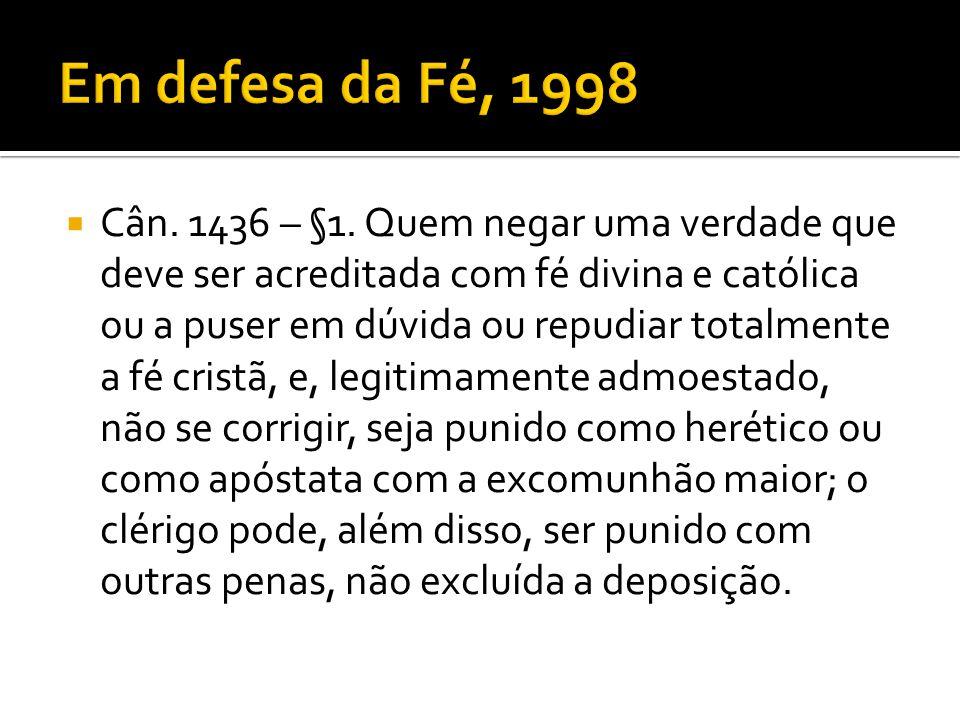 Em defesa da Fé, 1998