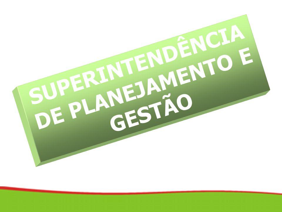SUPERINTENDÊNCIA DE PLANEJAMENTO E GESTÃO