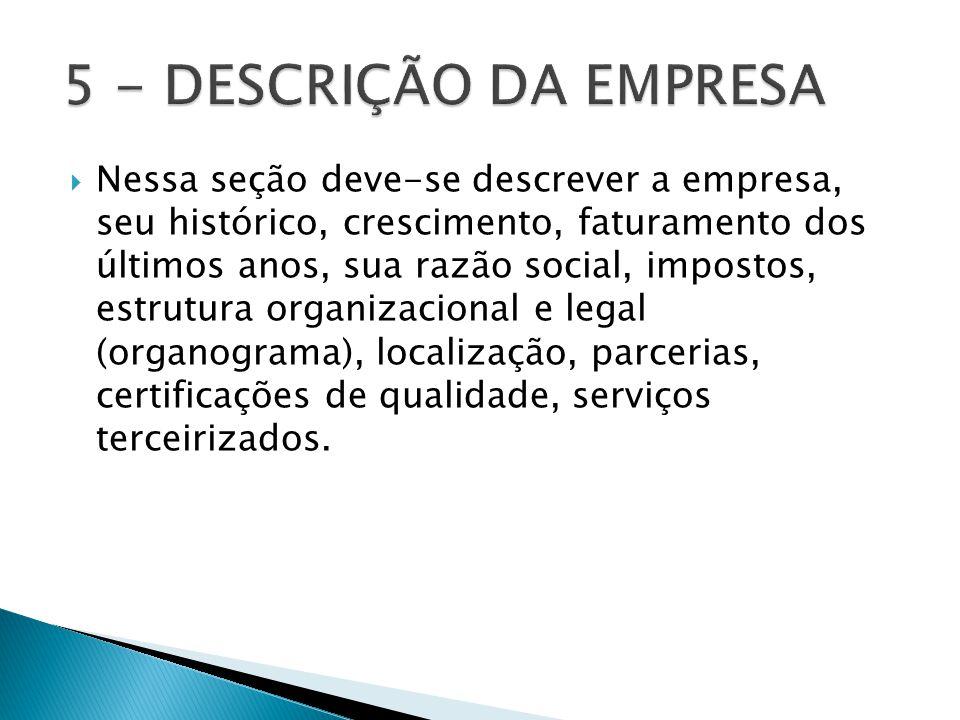 5 - DESCRIÇÃO DA EMPRESA