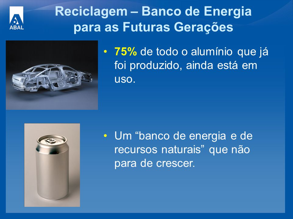 Reciclagem – Banco de Energia para as Futuras Gerações