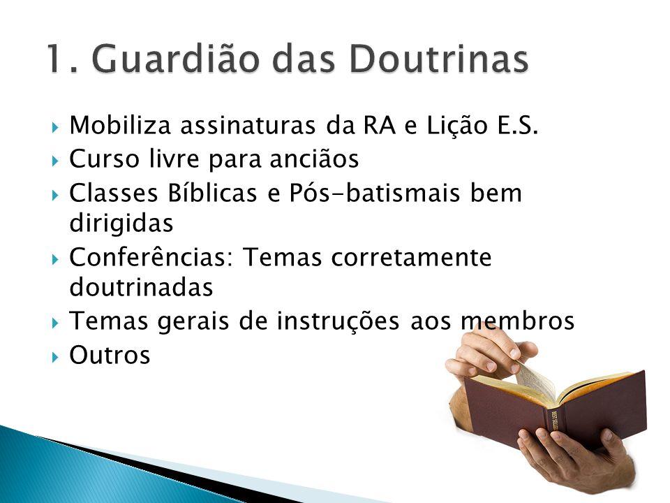1. Guardião das Doutrinas