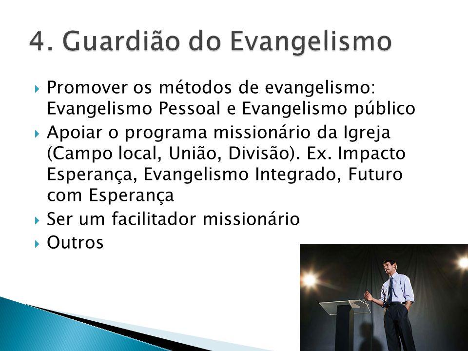 4. Guardião do Evangelismo