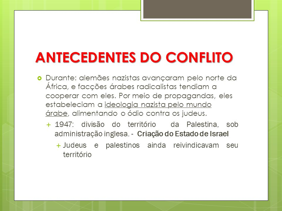 ANTECEDENTES DO CONFLITO