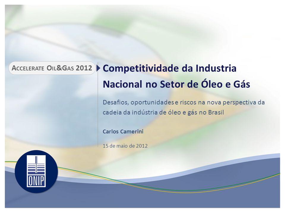 Competitividade da Industria Nacional no Setor de Óleo e Gás