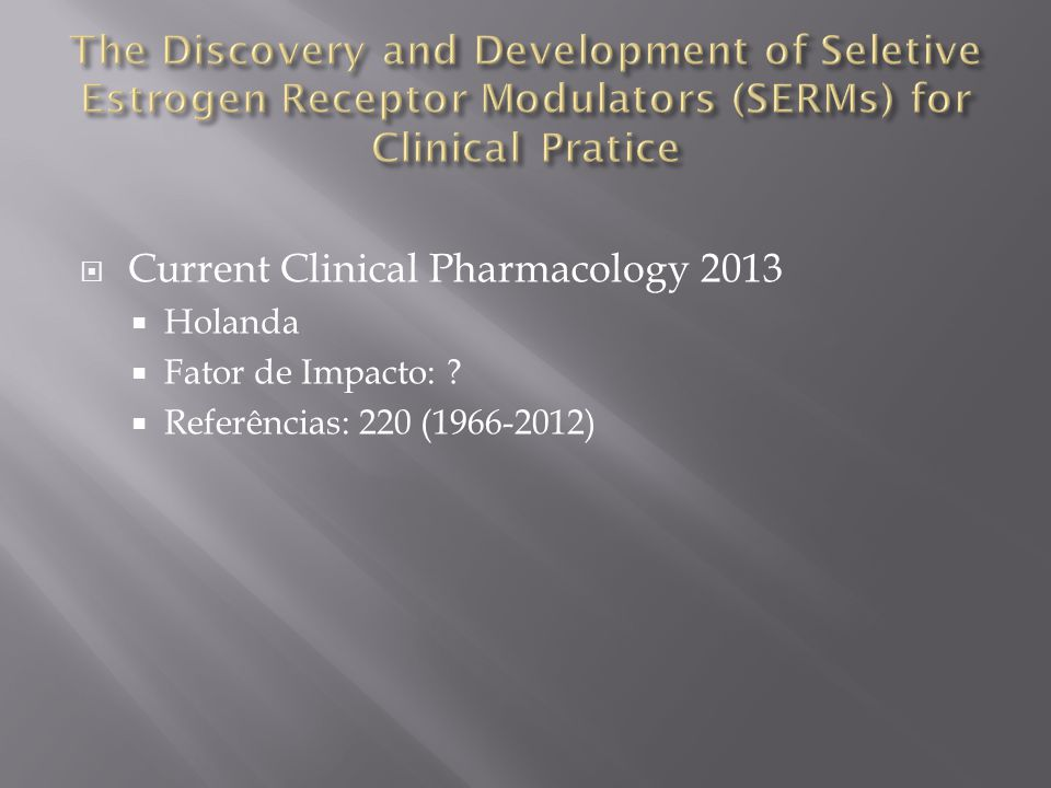 Current Clinical Pharmacology 2013