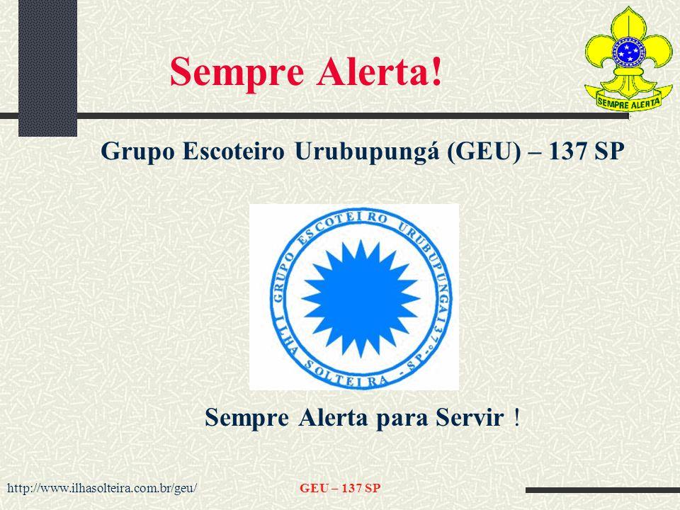 Grupo Escoteiro Urubupungá (GEU) – 137 SP