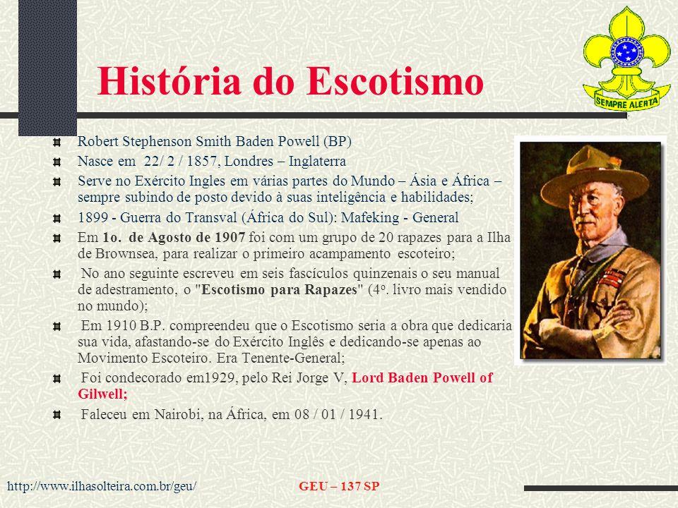 História do Escotismo Robert Stephenson Smith Baden Powell (BP)
