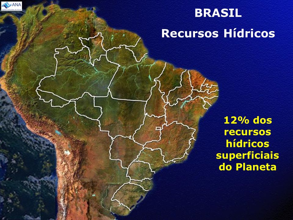 12% dos recursos hídricos superficiais do Planeta