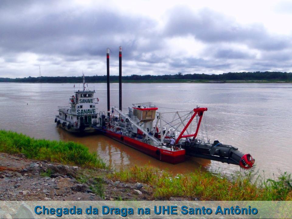 Chegada da Draga na UHE Santo Antônio