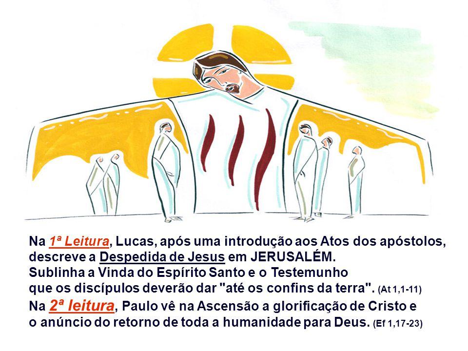 Na 1ª Leitura, Lucas, após uma introdução aos Atos dos apóstolos,