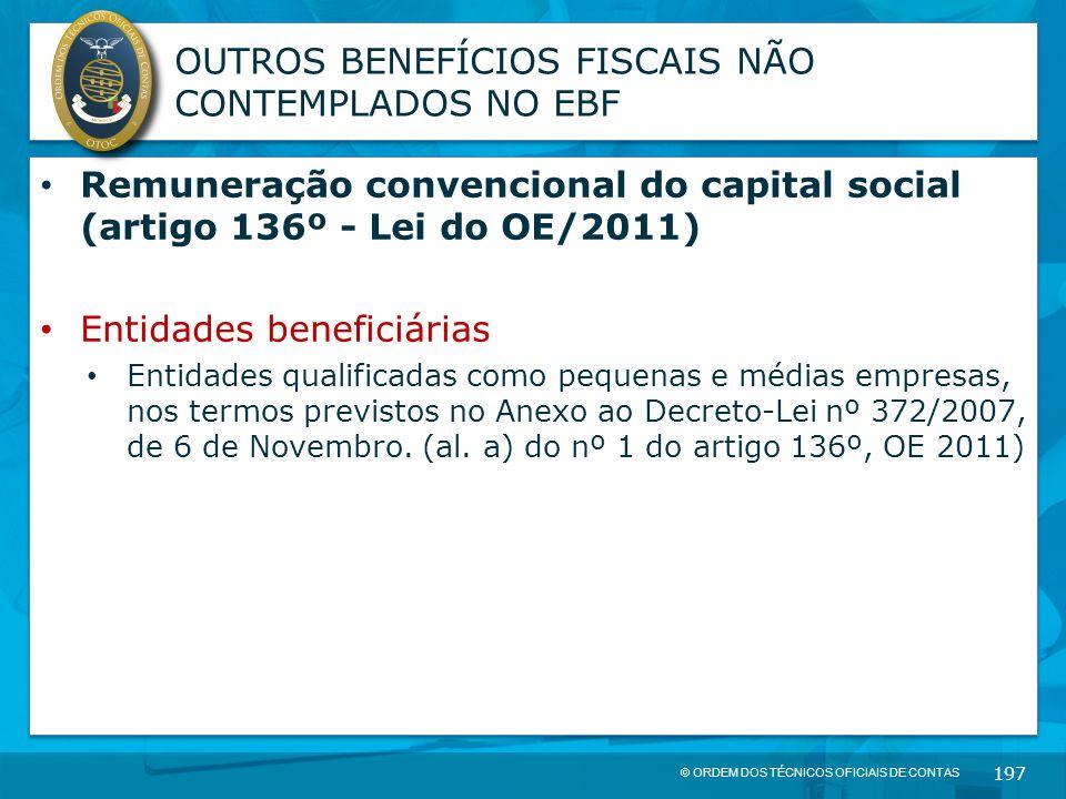 OUTROS BENEFÍCIOS FISCAIS NÃO CONTEMPLADOS NO EBF