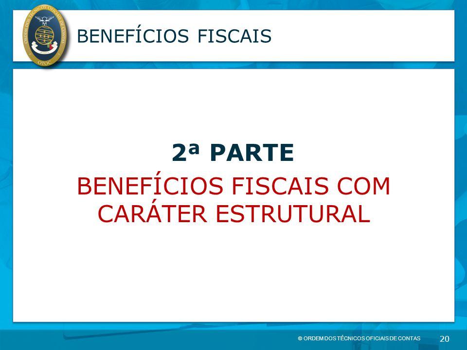 BENEFÍCIOS FISCAIS COM CARÁTER ESTRUTURAL