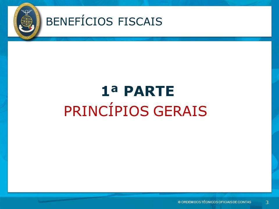 BENEFÍCIOS FISCAIS 1ª PARTE PRINCÍPIOS GERAIS