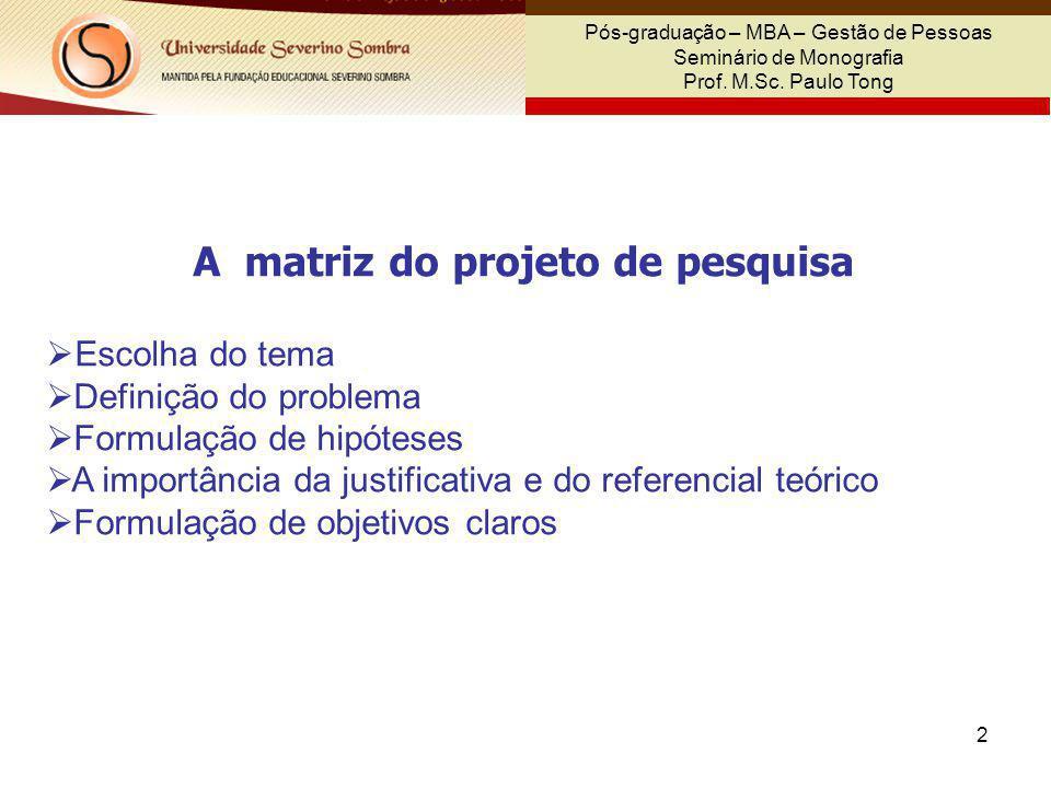 A matriz do projeto de pesquisa