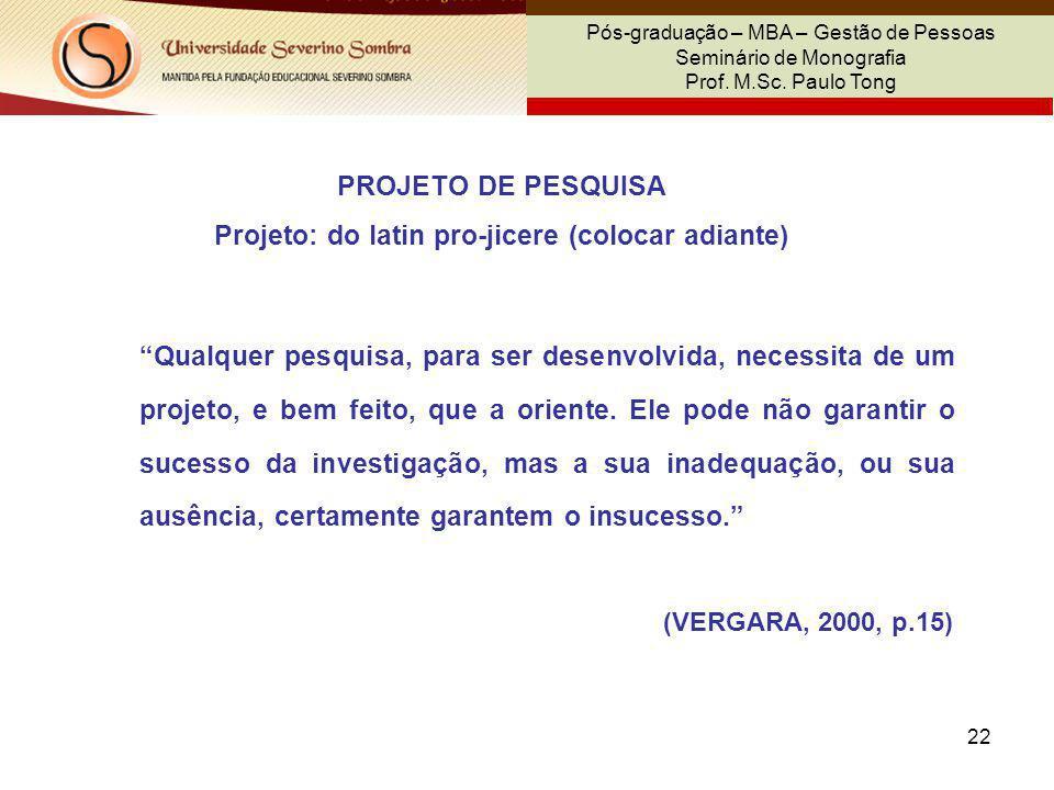 Projeto: do latin pro-jicere (colocar adiante)