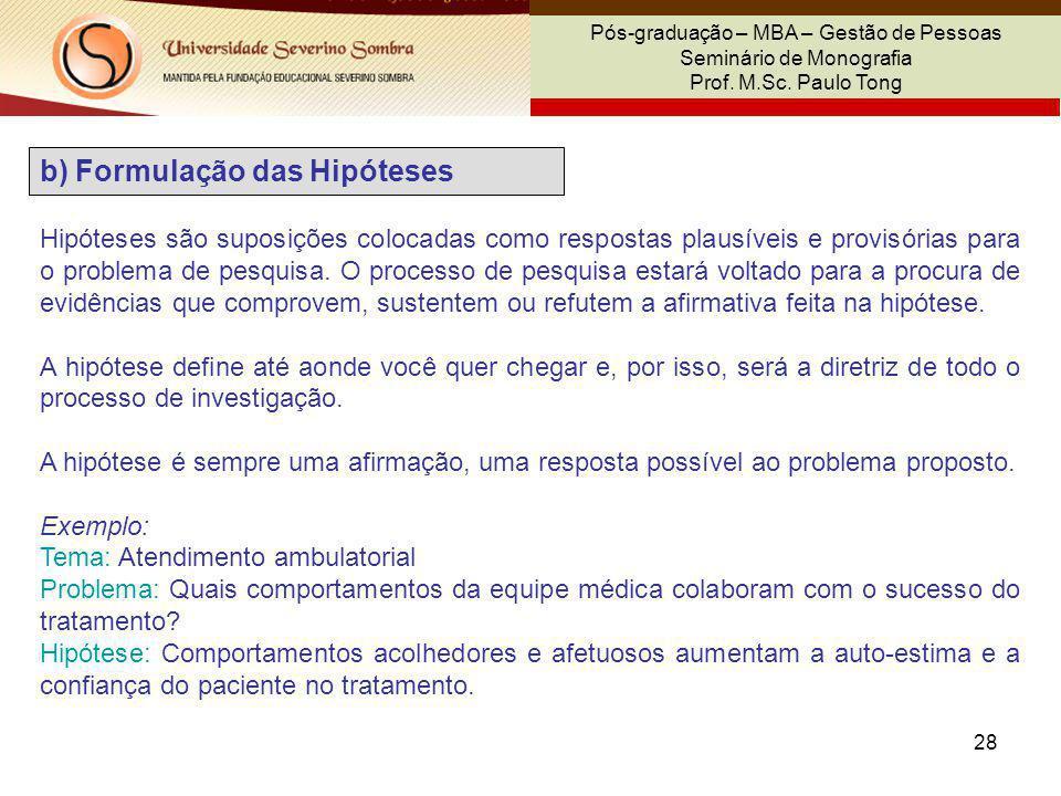 b) Formulação das Hipóteses