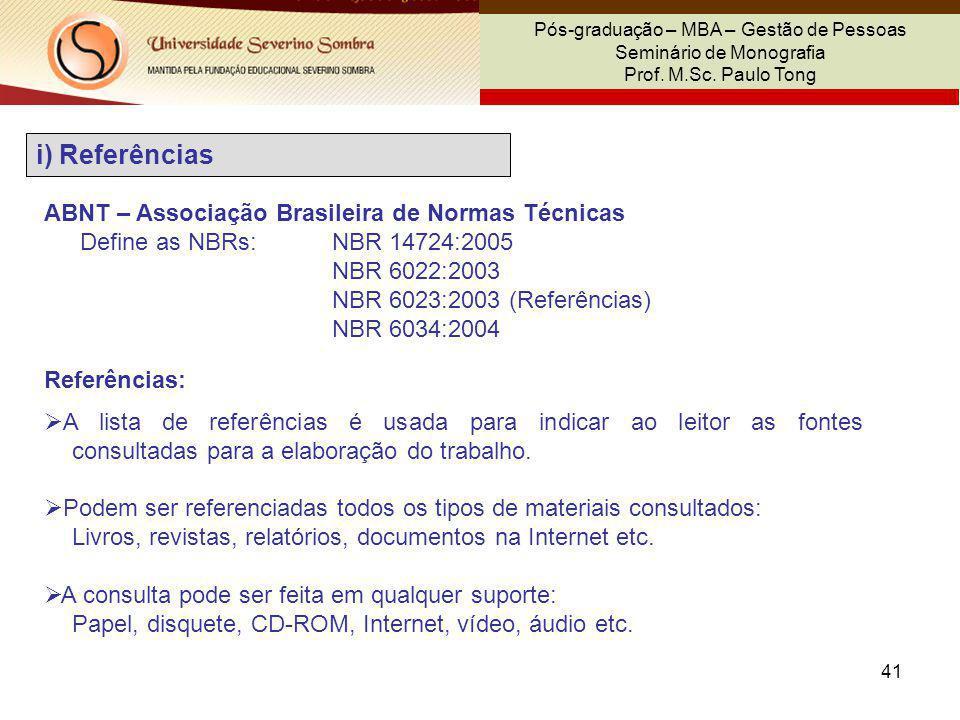 i) Referências ABNT – Associação Brasileira de Normas Técnicas