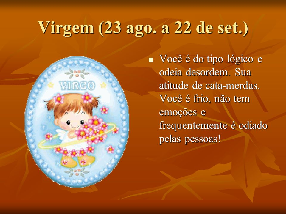 Virgem (23 ago. a 22 de set.)