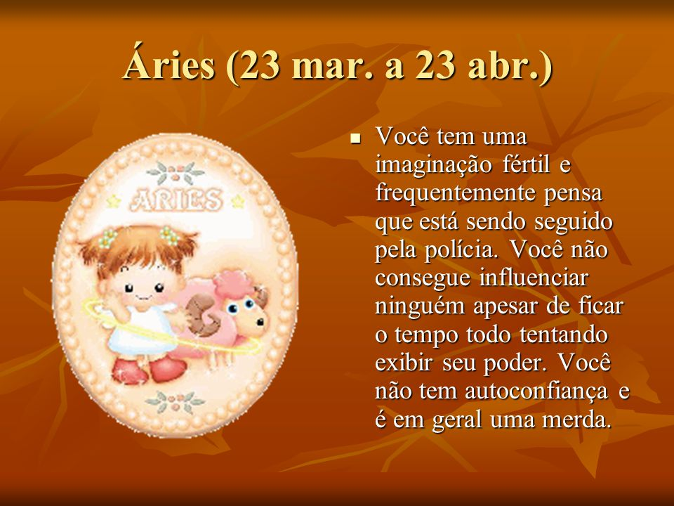 Áries (23 mar. a 23 abr.)