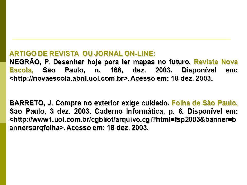 ARTIGO DE REVISTA OU JORNAL ON-LINE: