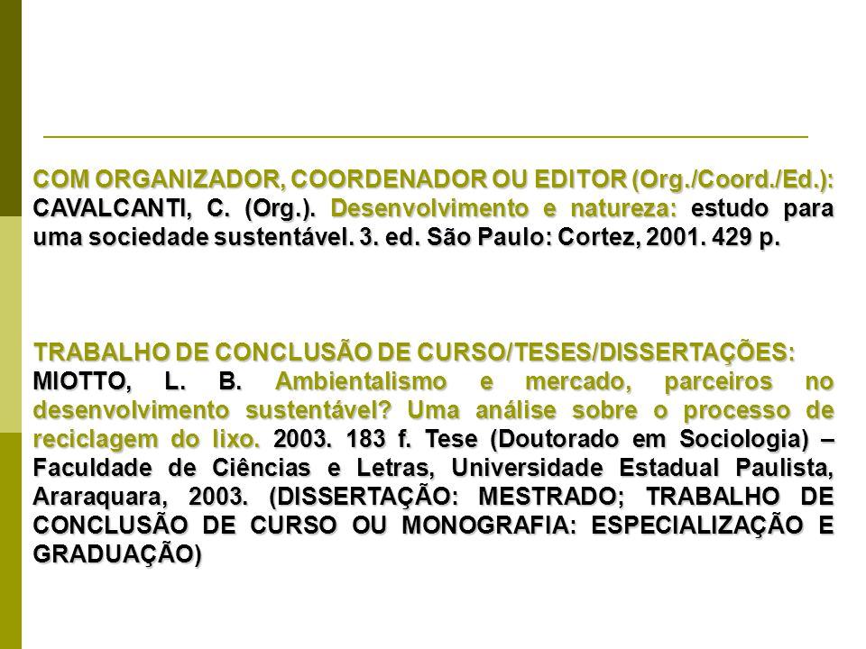 COM ORGANIZADOR, COORDENADOR OU EDITOR (Org./Coord./Ed.):