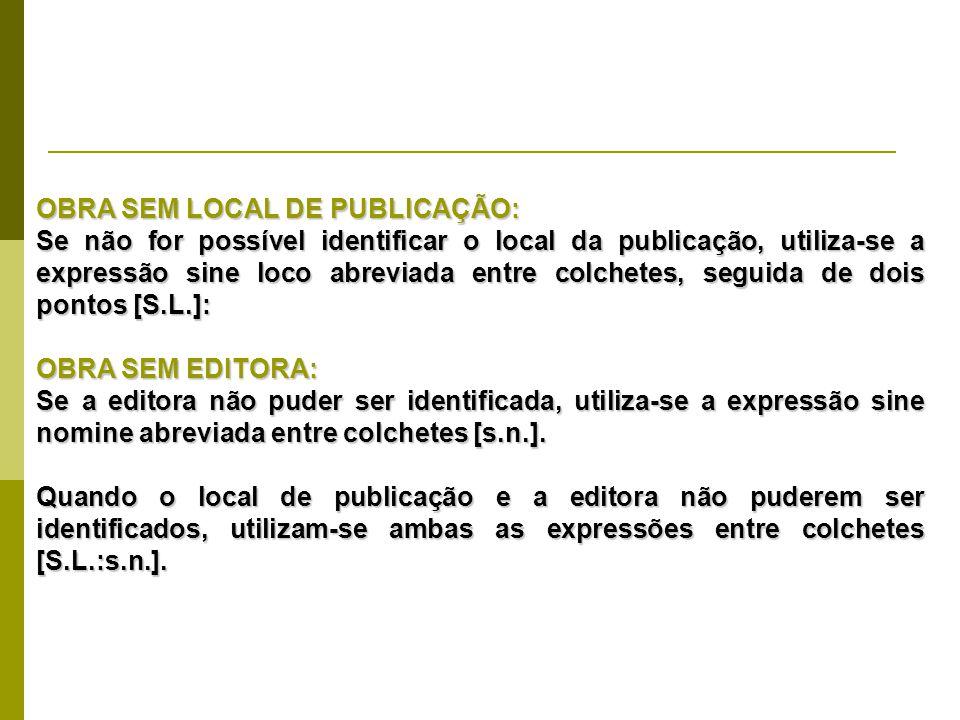 OBRA SEM LOCAL DE PUBLICAÇÃO: