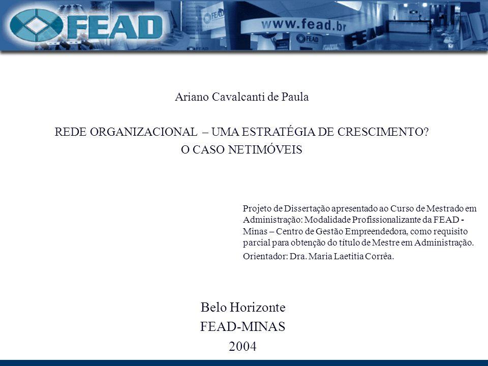 Belo Horizonte FEAD-MINAS 2004 Ariano Cavalcanti de Paula