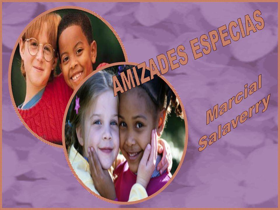 AMIZADES ESPECIAS Marcial Salaverry