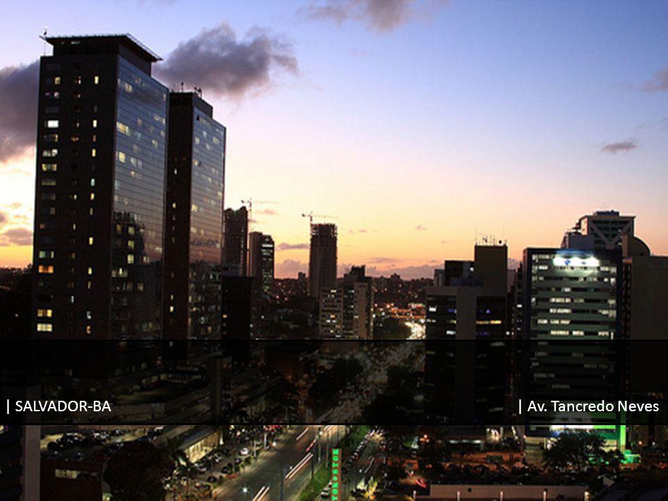 | SALVADOR-BA | Av. Tancredo Neves