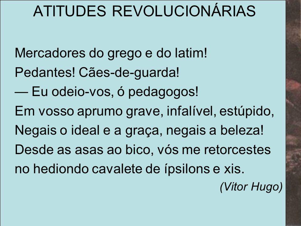 ATITUDES REVOLUCIONÁRIAS