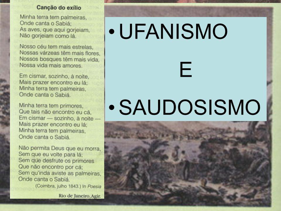 UFANISMO E SAUDOSISMO