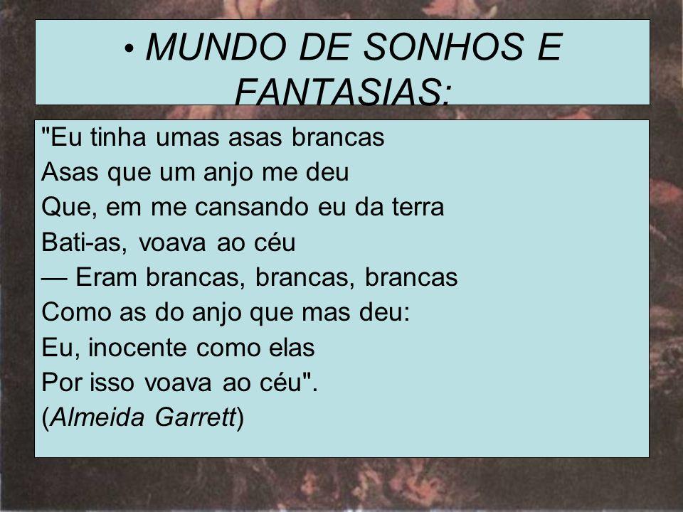 • MUNDO DE SONHOS E FANTASIAS:
