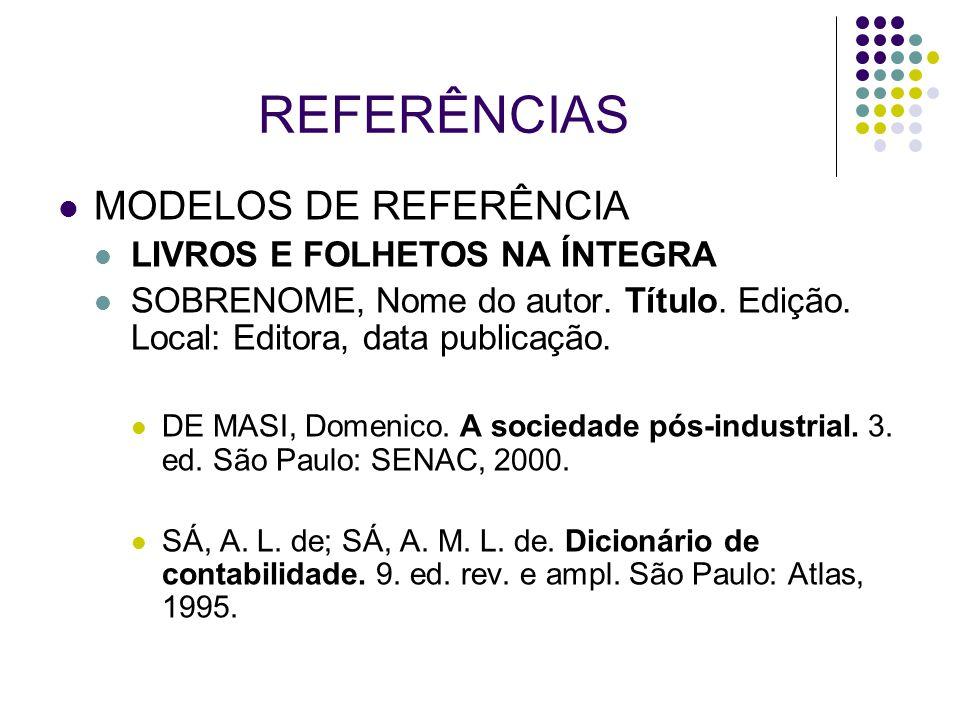 REFERÊNCIAS MODELOS DE REFERÊNCIA LIVROS E FOLHETOS NA ÍNTEGRA