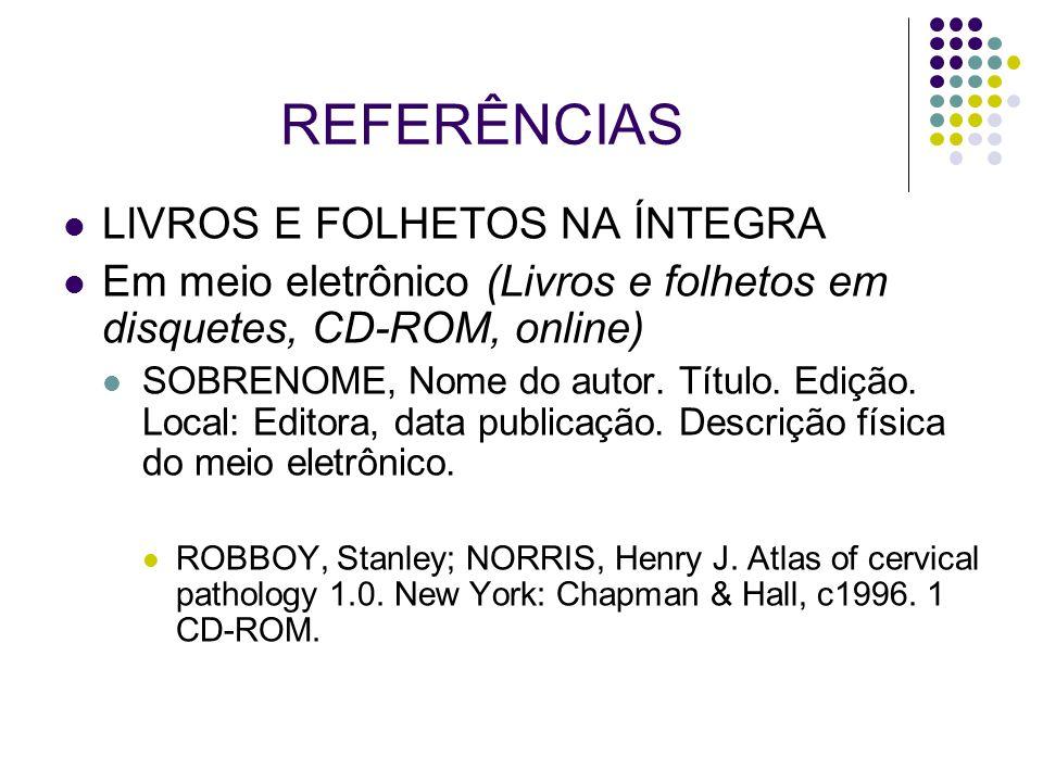 REFERÊNCIAS LIVROS E FOLHETOS NA ÍNTEGRA