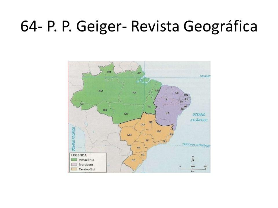 64- P. P. Geiger- Revista Geográfica