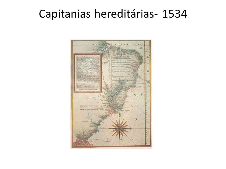 Capitanias hereditárias- 1534