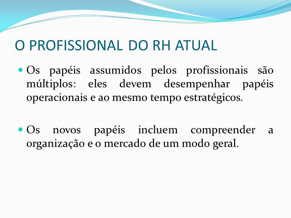 O PROFISSIONAL DO RH ATUAL
