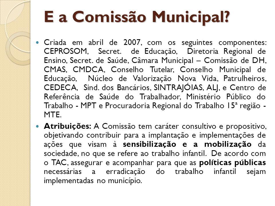 E a Comissão Municipal