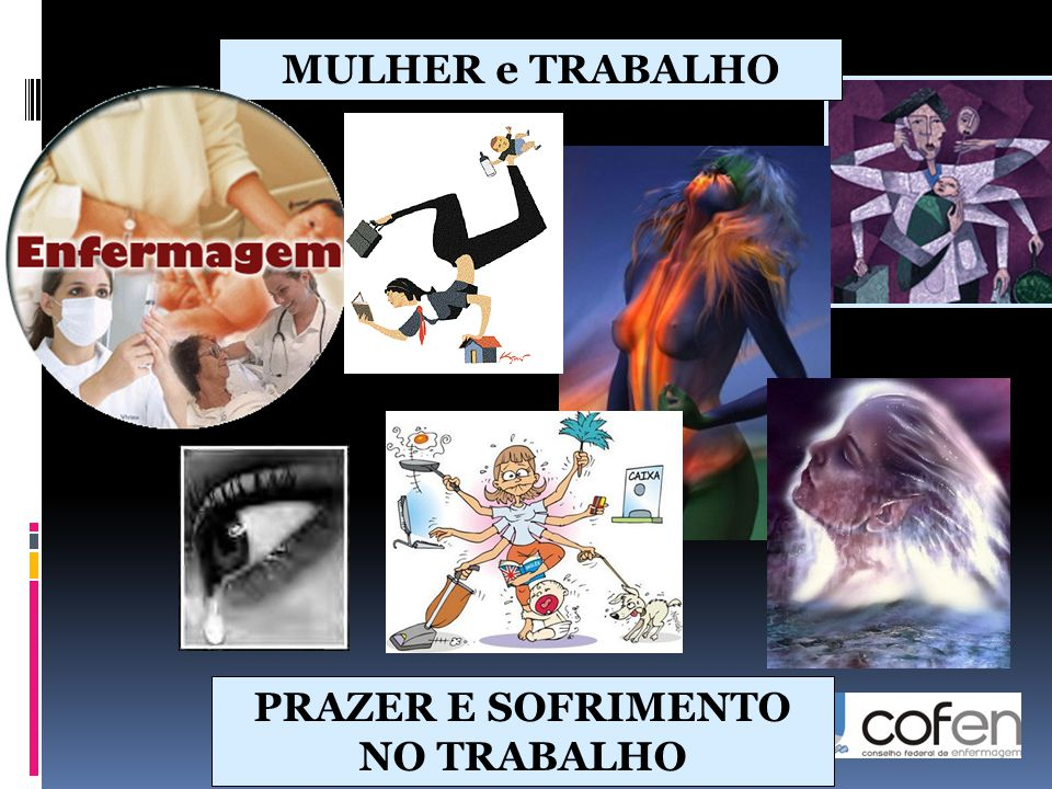 PRAZER E SOFRIMENTO NO TRABALHO