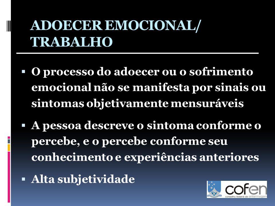 ADOECER EMOCIONAL/ TRABALHO
